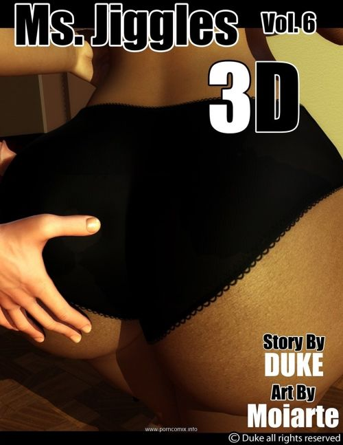 Ms Jiggles 3D – Part 6- Duke Honey